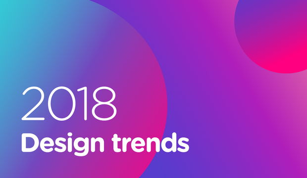 Top Design Trends for 2017-2018